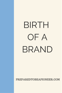 BIRTH OF A BRAND (1)